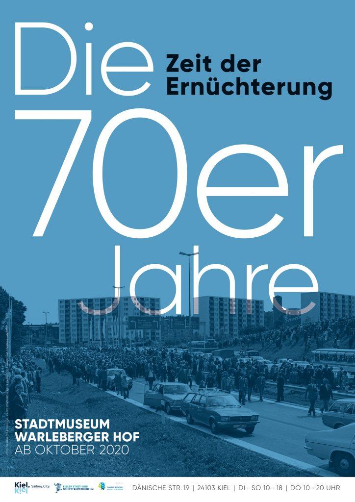 Plakat der Ausstellung Siebzigerjahre 1 / © Kieler Stadt- und Schifffahrtsmuseum, Gestaltung: Eckstein und Hagestedt (vg Bildkunst)