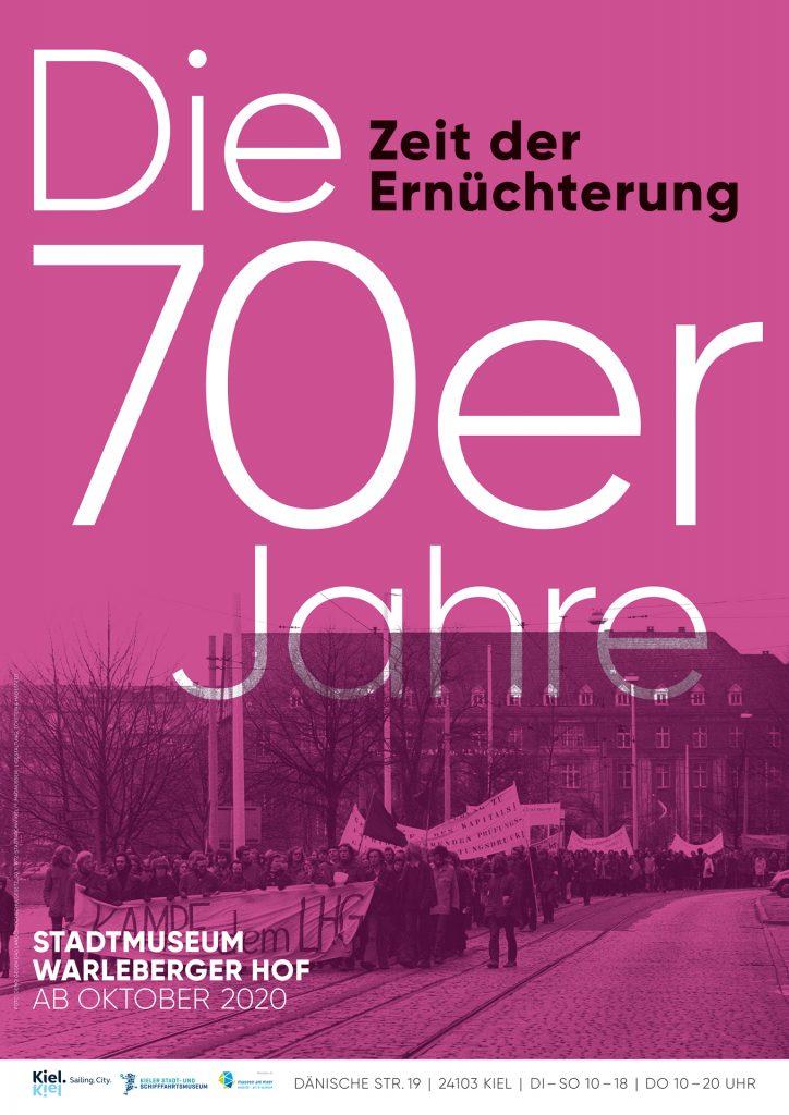 Plakat der Ausstellung Siebzigerjahre 2 / © Kieler Stadt- und Schifffahrtsmuseum, Gestaltung: Eckstein und Hagestedt (vg Bildkunst)