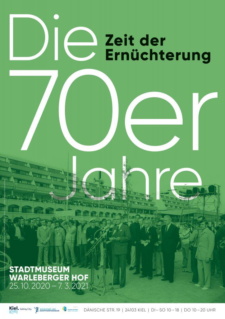 Plakat der Ausstellung Siebzigerjahre 3 / © Kieler Stadt- und Schifffahrtsmuseum, Gestaltung: Eckstein und Hagestedt (vg Bildkunst)