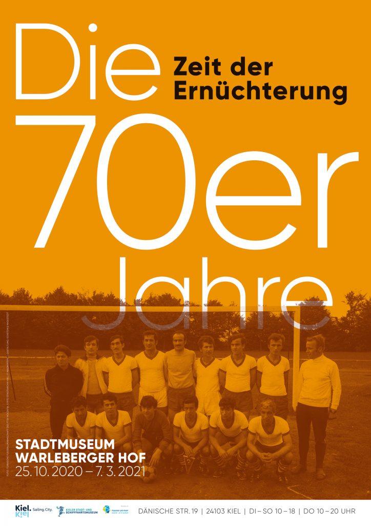 Plakat der Ausstellung Siebzigerjahre 4 / © Kieler Stadt- und Schifffahrtsmuseum, Gestaltung: Eckstein und Hagestedt (vg Bildkunst)